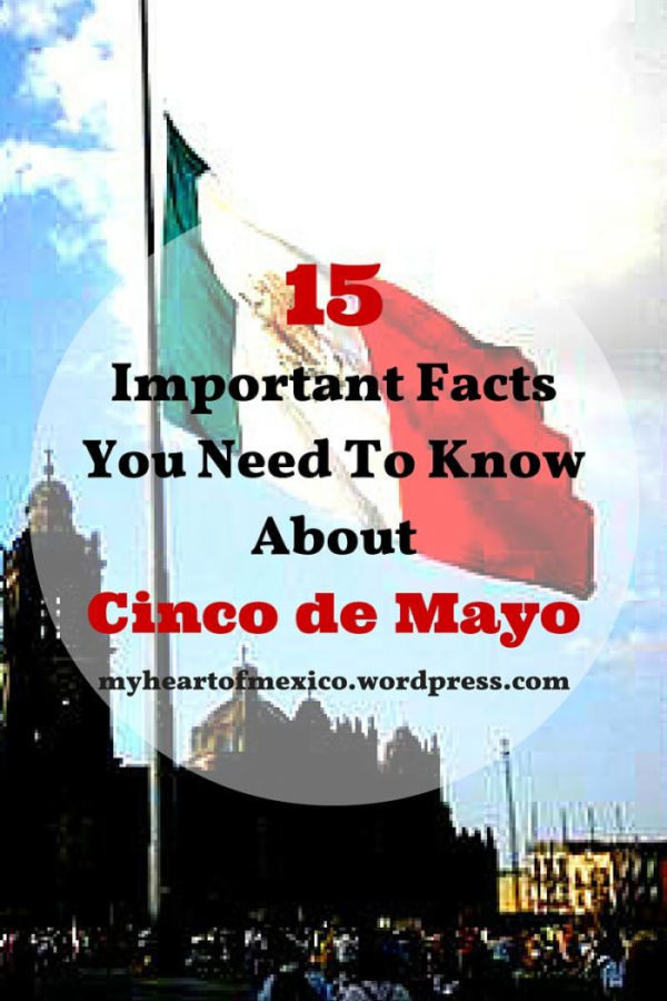 15 Facts About Cinco De Mayo