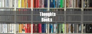 Thoughts on Books