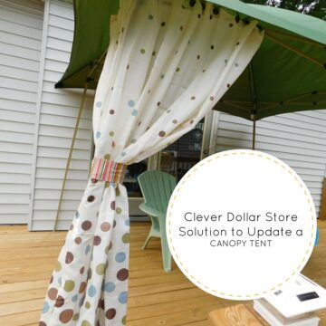 Clever Dollar Store Solution to Update a Simple Canopy Tent
