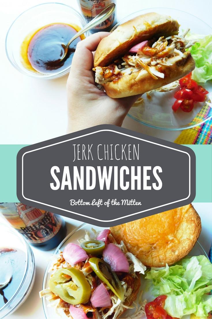 Jerk Chicken Sandwiches from Bottom Left of the Mitten