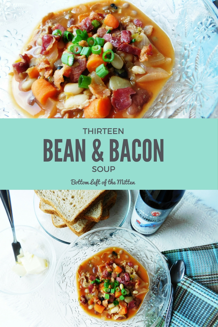 Thirteen Bean & Bacon Soup from Bottom Left of the Mitten