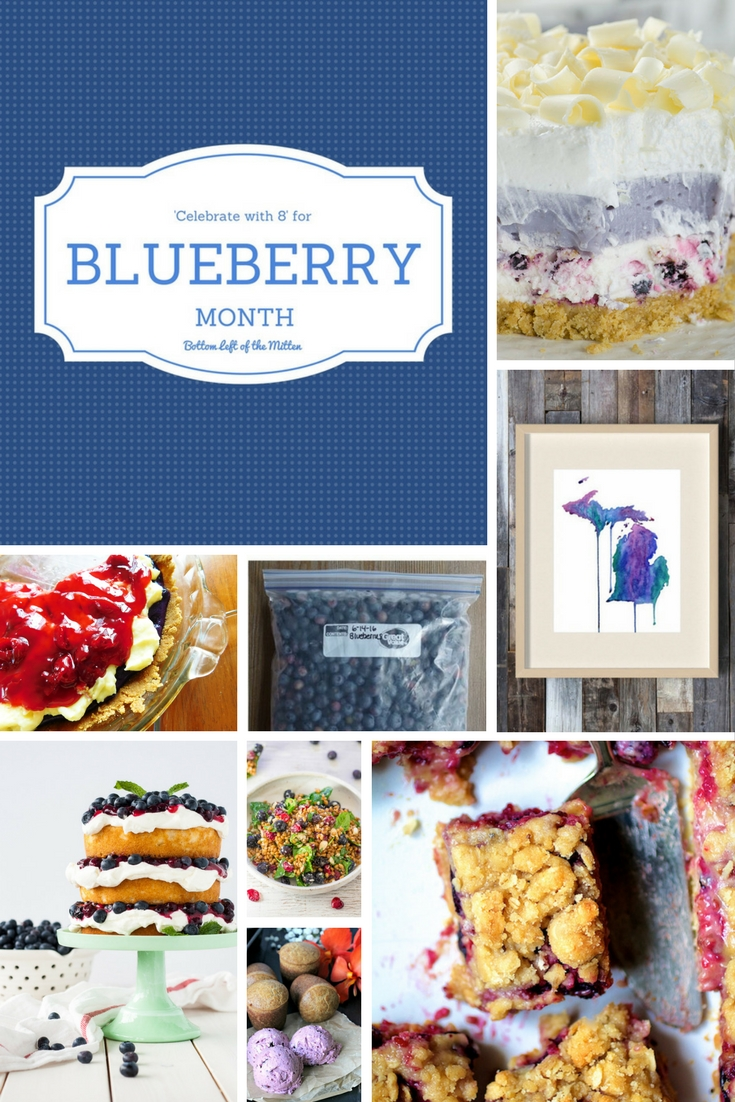'Celebrate with 8' for Blueberry Month   Bottom Left of the Mitten #blueberry #blueberrymonth #julyfruit