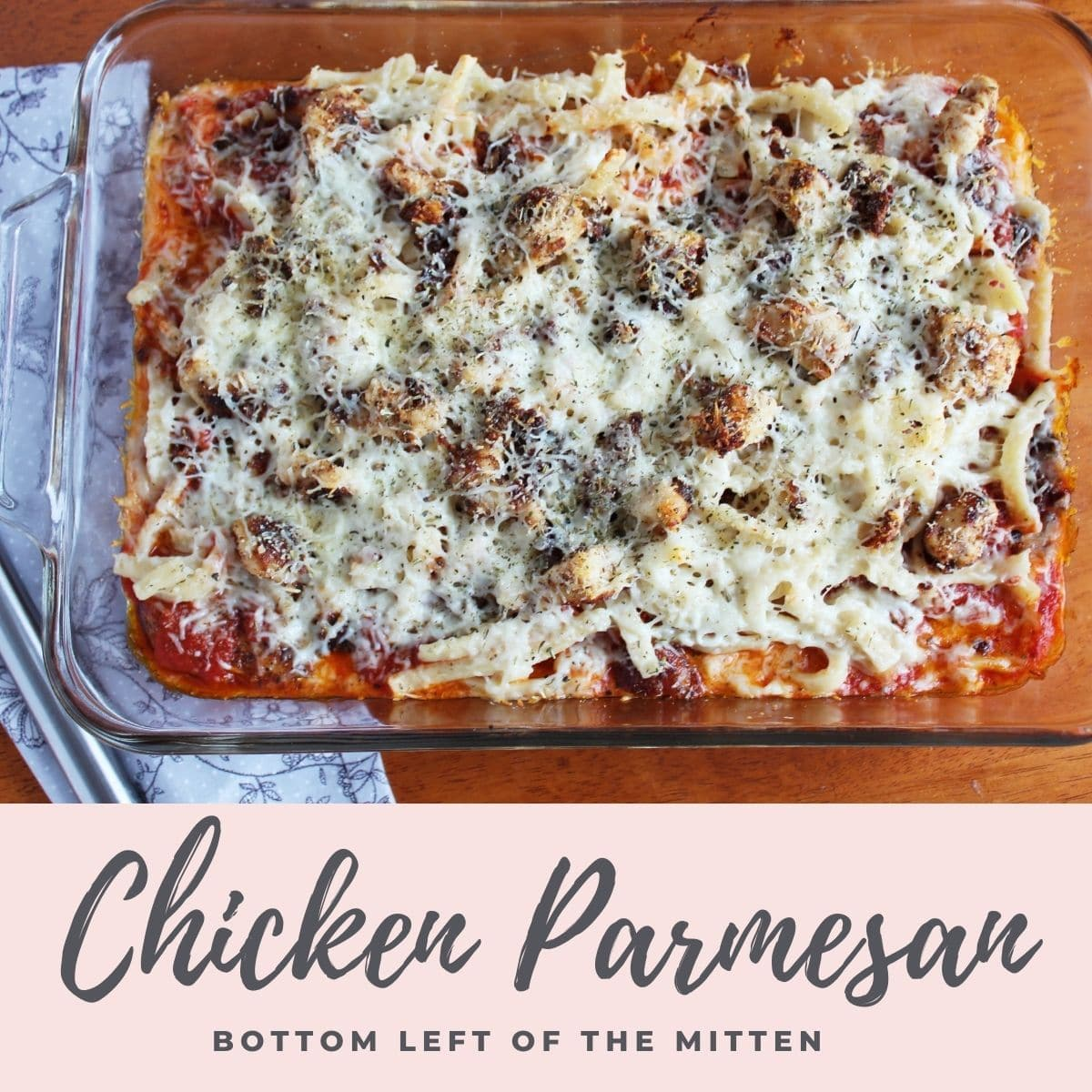 collage of an image of Chicken Parmesan with descriptive text overlay.