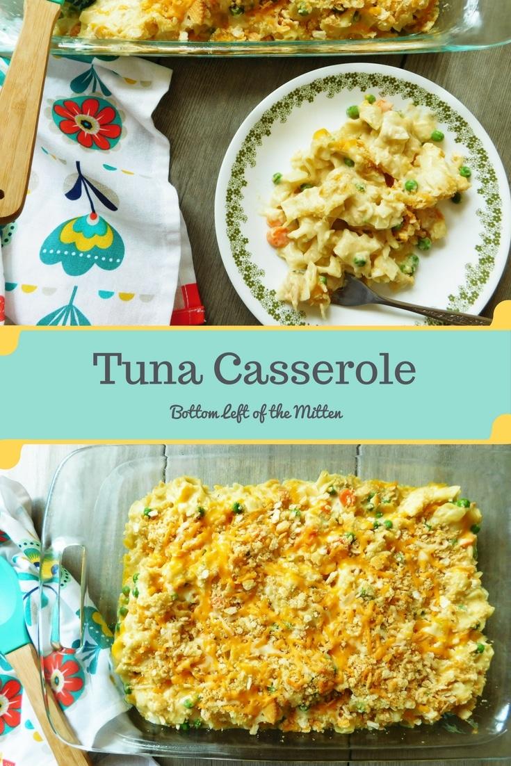Tuna Casserole   Bottom Left of the Mitten #tuna #casserole #comfortfood