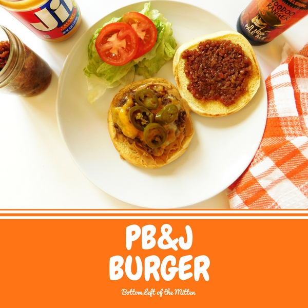 Peanut Butter and Jelly Burger