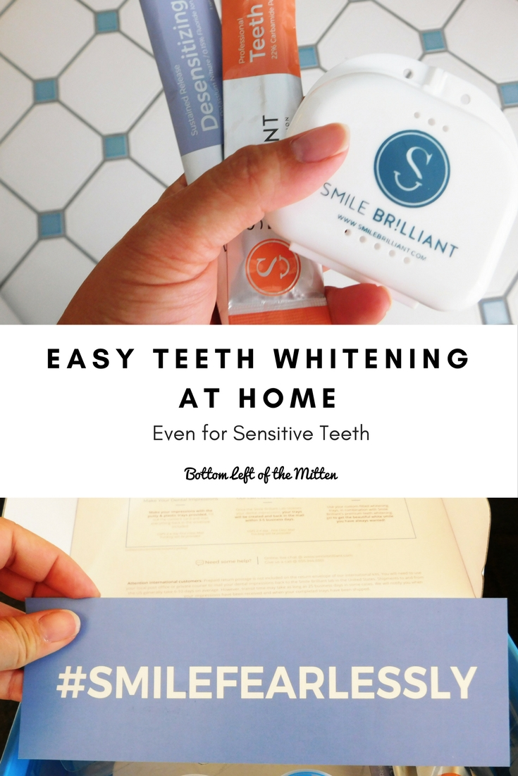 Easy Teeth Whitening at Home – Even for Sensitive Teeth | Smile Brilliant | Bottom Left of the Mitten #sensativeteeth #teethwhitening