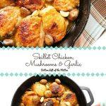 Skillet Chicken Mushroom and Garlic Chicken | Bottom Left of the Mitten