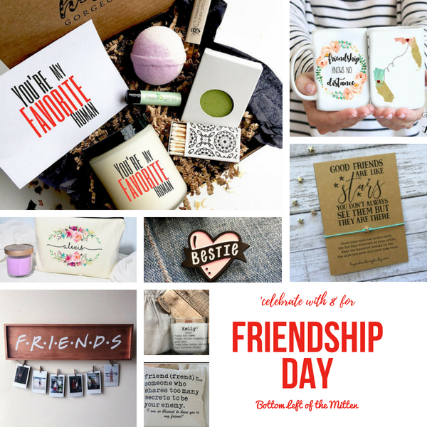 Celebrate with 8 for Friendship Day | Bottom Left of the Mitten