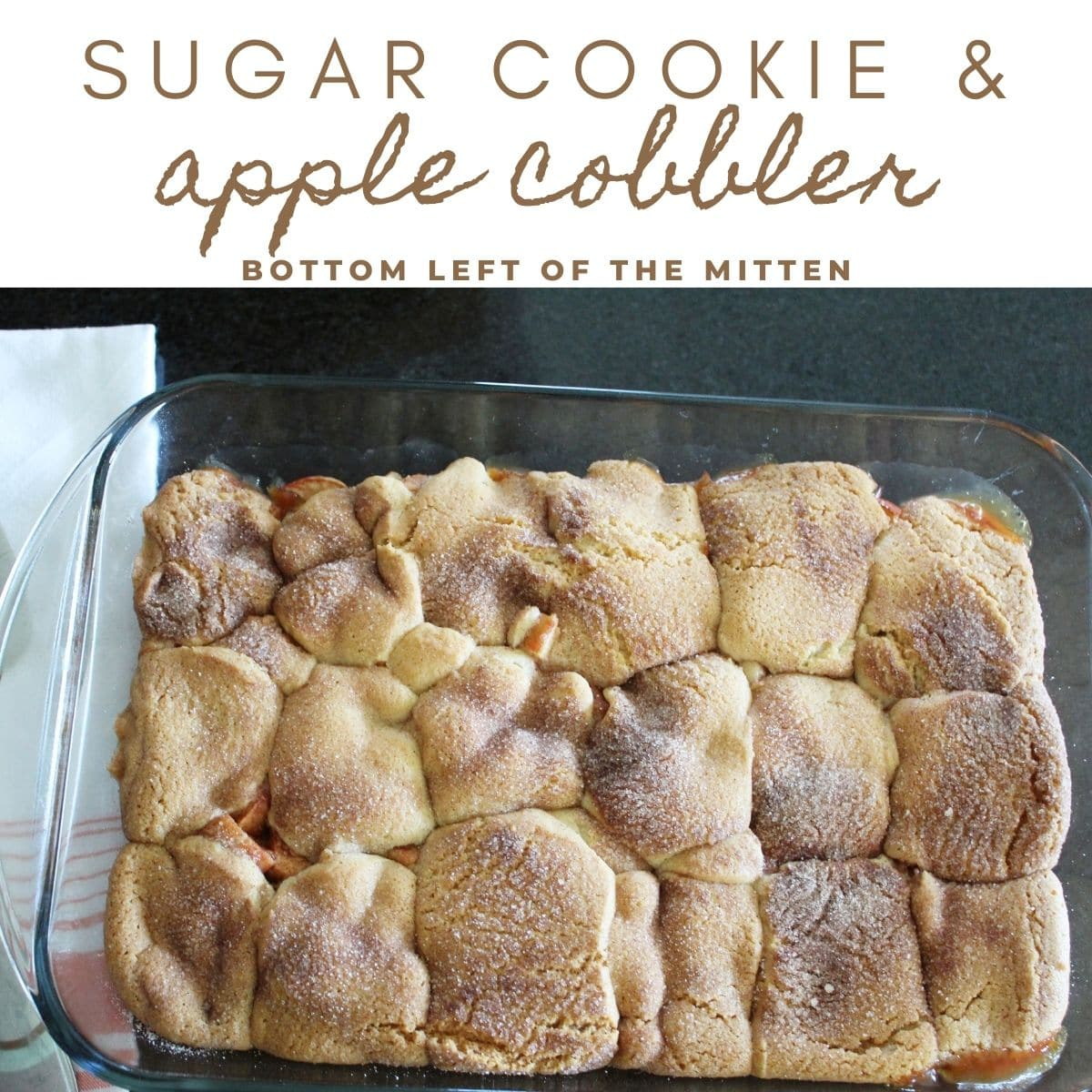 collage overhead shot of sugar cookie and apple cobbler with descriptive text overlay.