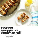Sausage Wrapped in Cinnamon Roll | Bottom Left of the Mitten