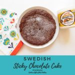 Swedish Sticky Chocolate Cake | Bottom Left of the Mitten