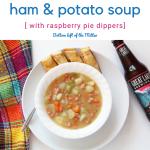 Ham and Potato Soup | Bottom Left of the Mitten
