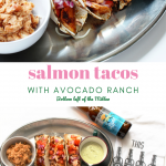 This Salmon Taco recipe is so easy to make. Served with Avocado Ranch Dressing.