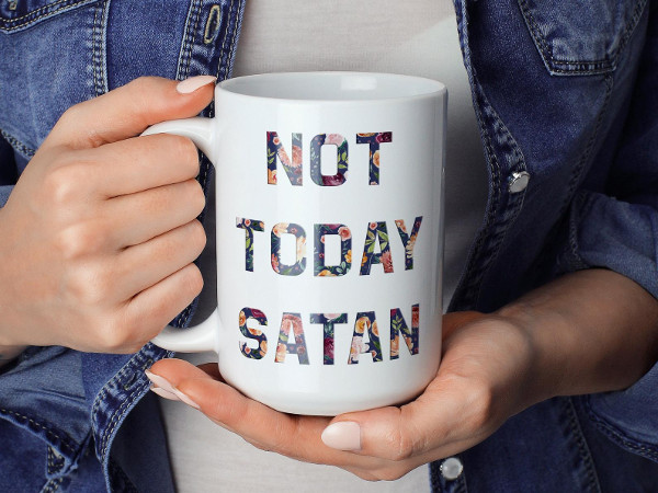 Not Today Satan Coffee Mug from  StellarRabbitStudios