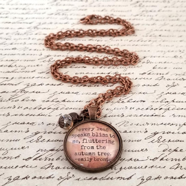 Quote Necklace Emily Bronte Autumn Leaves  from GeorgiaTeaberry