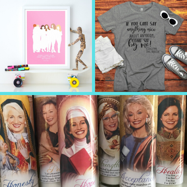 Steel Magnolias Movie Lovers Gift Guide