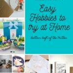 Easy Hobbies to Try at Home from Bottom Left of the Mitten