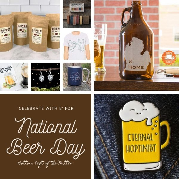 Celebrate with 8 for National Beer Day. A roundup of gifts for the craft beer lover.