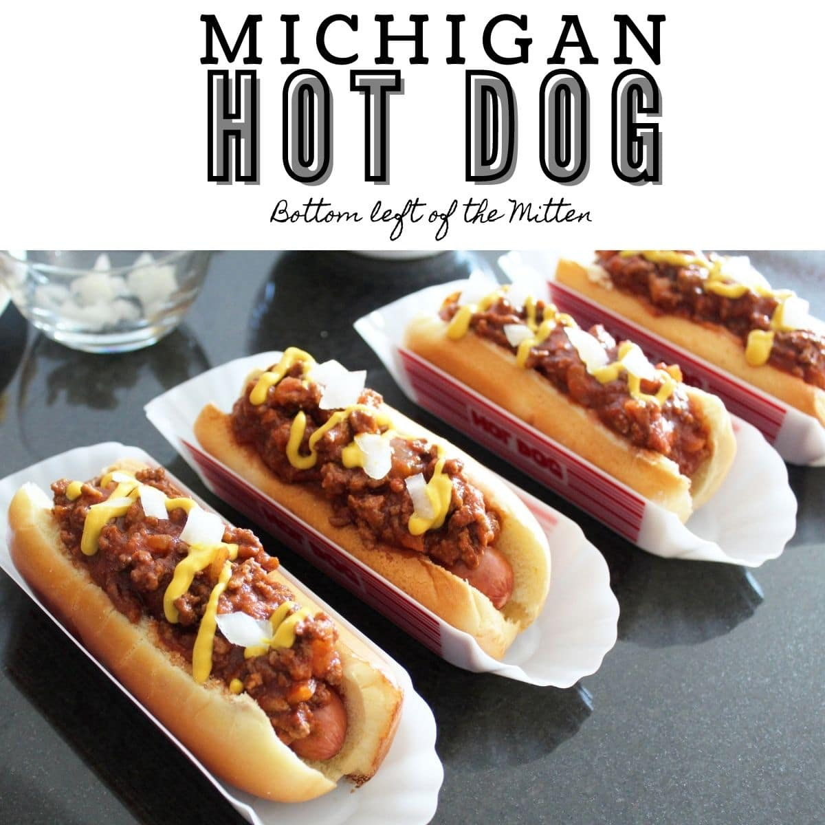 Michigan Hot Dog from Bottom Left of the Mitten