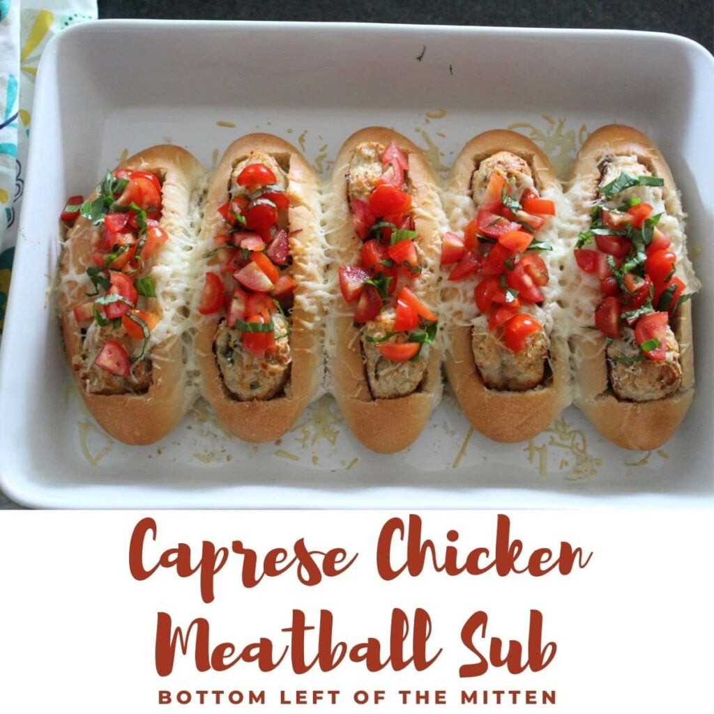 collage of Caprese chicken meatball subs with descriptive text overlay.